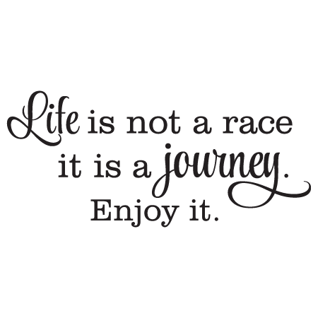 Life quotes png. Is a journey wall