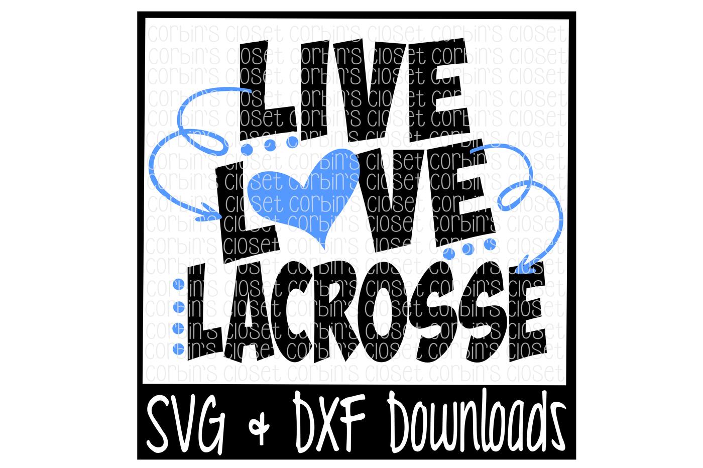 Longhorn svg dxf. Live love lacrosse cutting