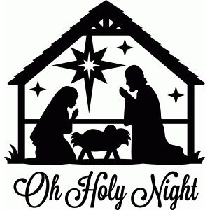 Manger clipart silent night. Oh holy nativity silhouette
