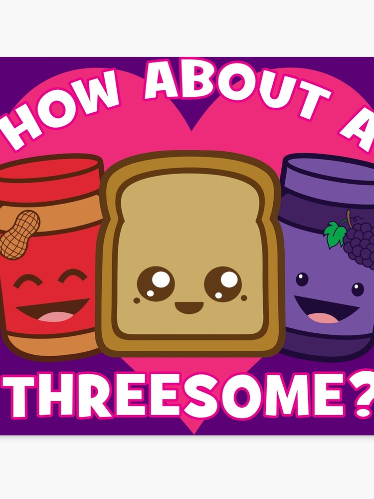 Mattejelly. How about a threesome