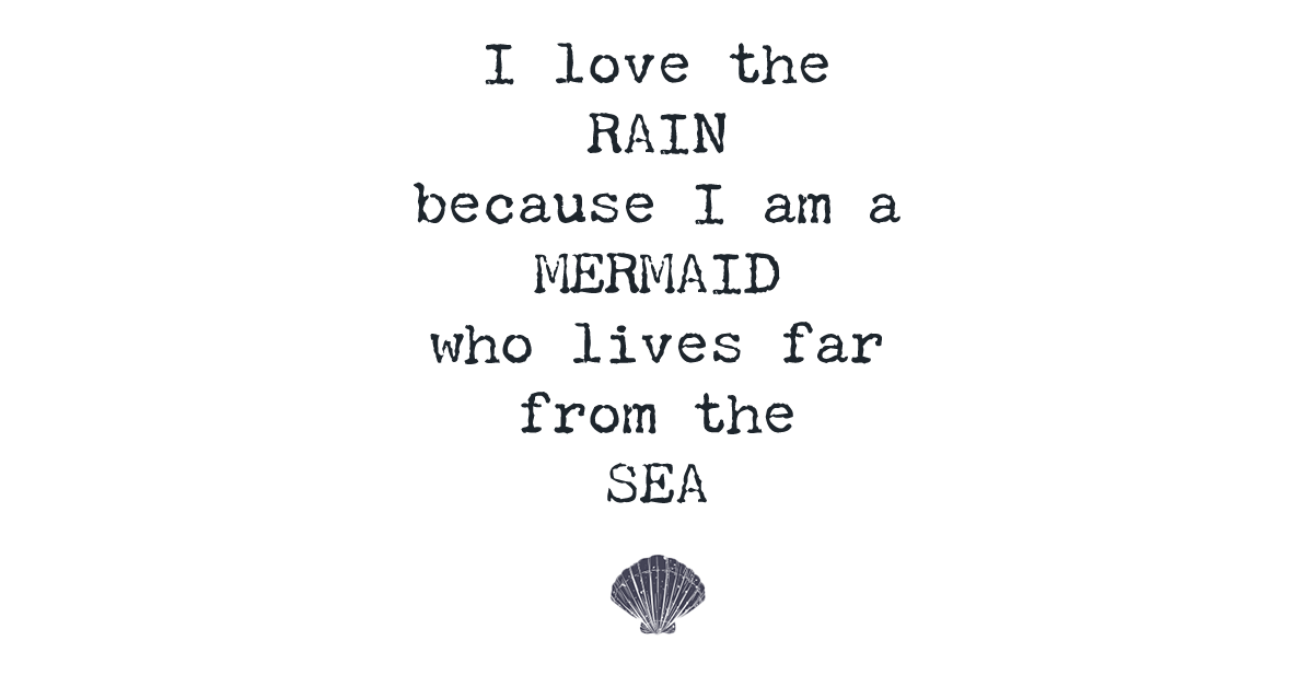Mermaid quotes png. Quote shirt for women