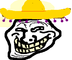 Mexican troll face png. A trollface drawception