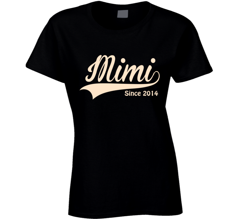 Mimi svg shirt. T since any year