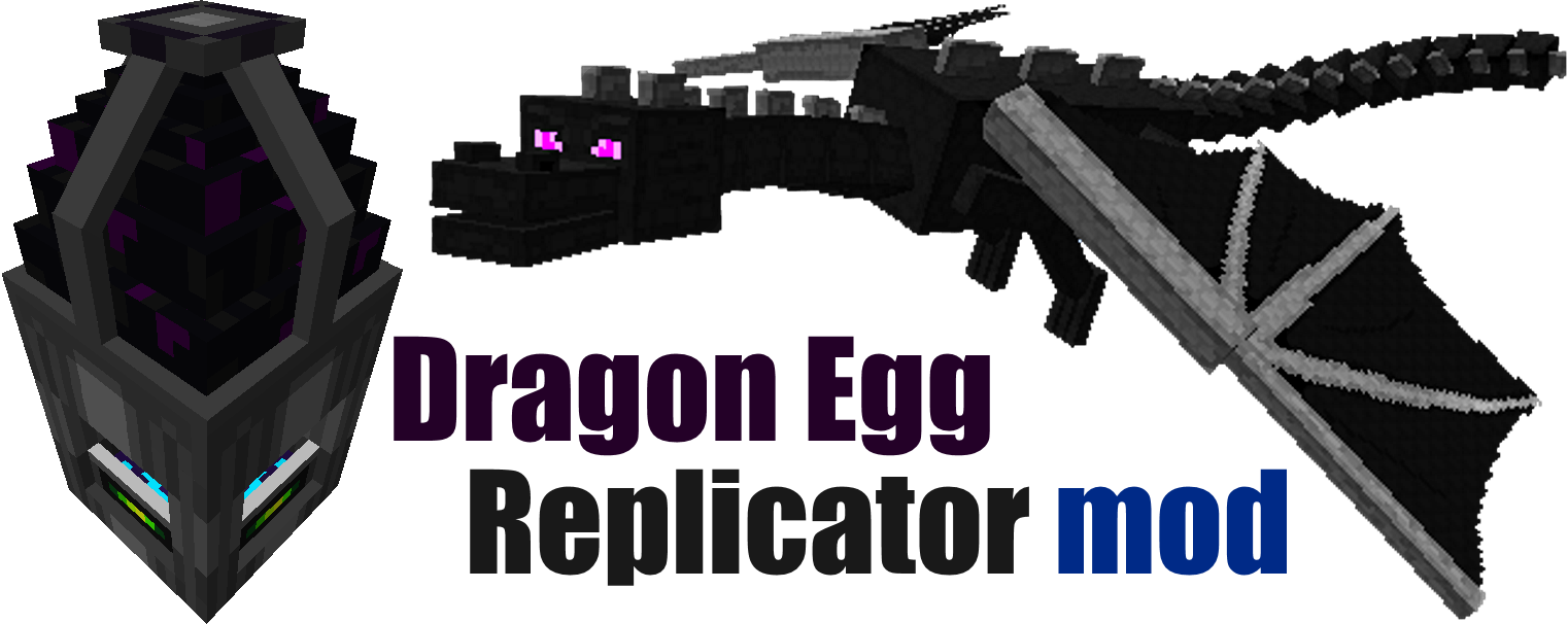 Minecraft dragon egg png. Replicator mods mapping and