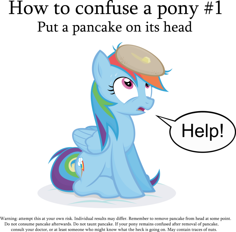 Mlp pancake png. How to confuse a