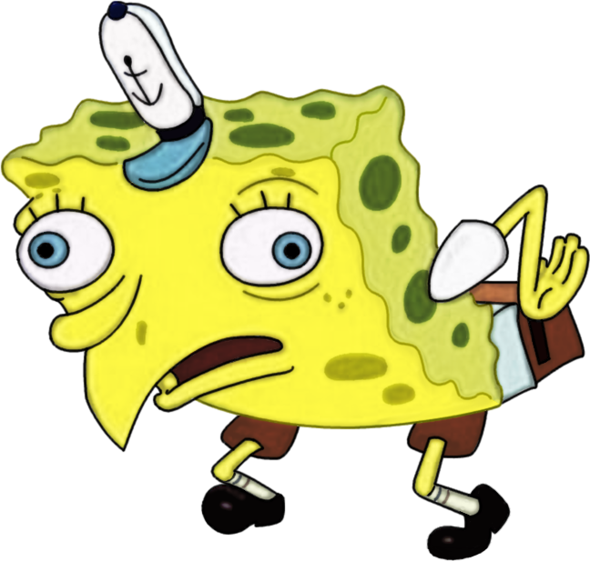 Mocking spongebob png. Meme spongebobsquarepants mockingmeme