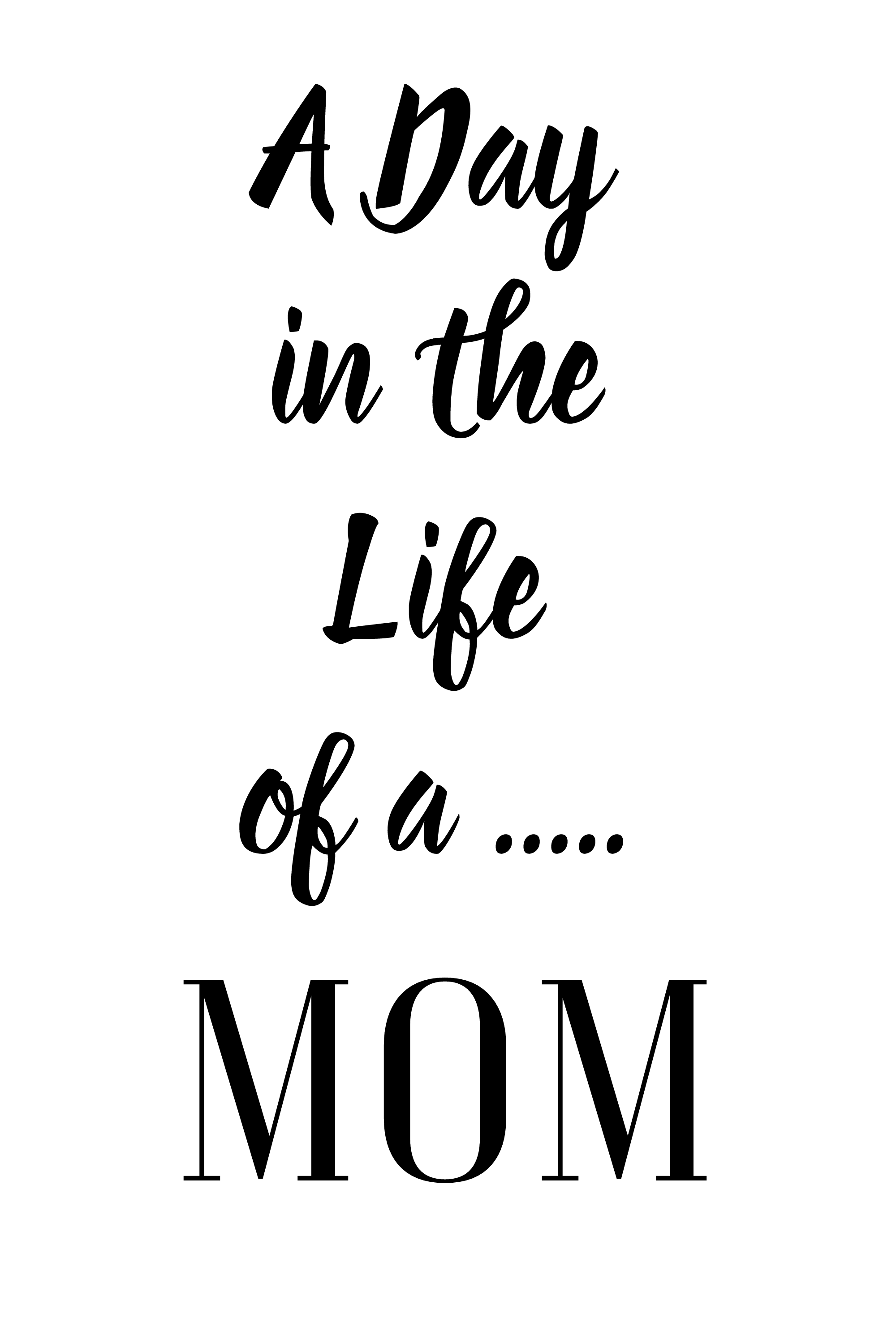 Mom life png. A day in the