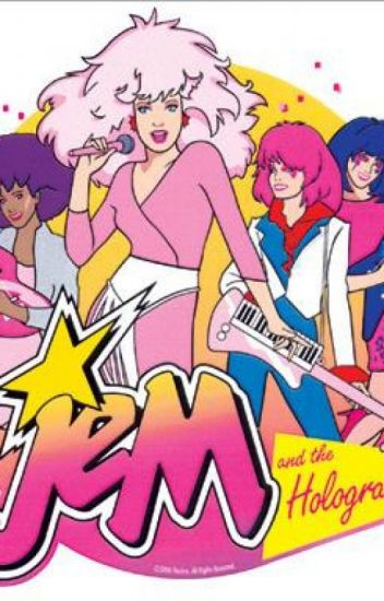 Movie jem. The real and hologram