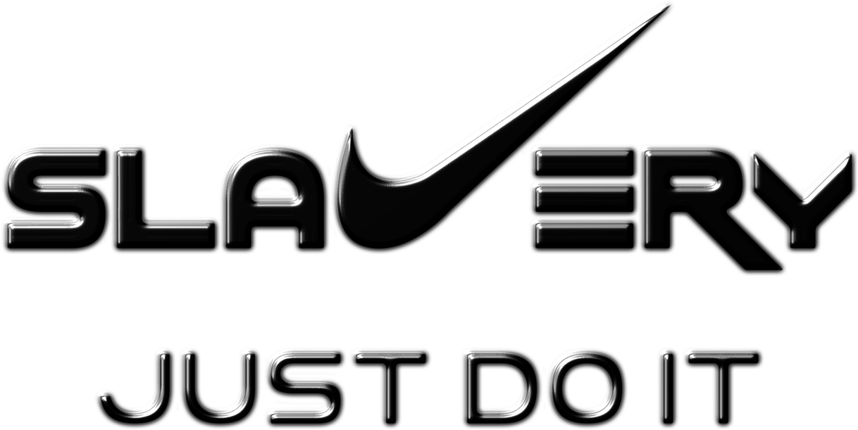 Nike just do it png. Download permalink slavery image