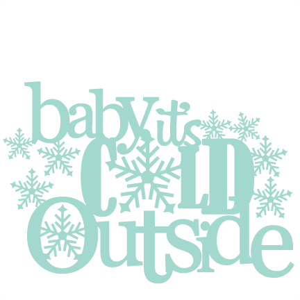 Baby it s cold. Outside clipart cute clipart freeuse download