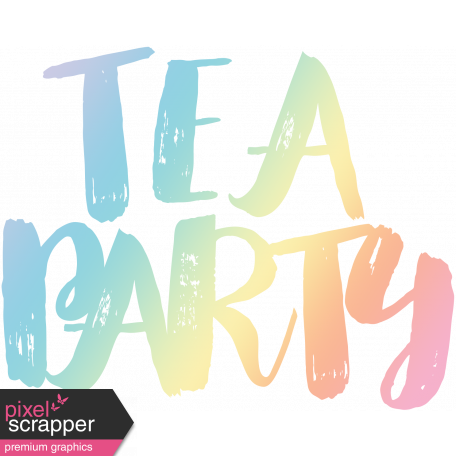 Party word png. Unicorn tea art graphic