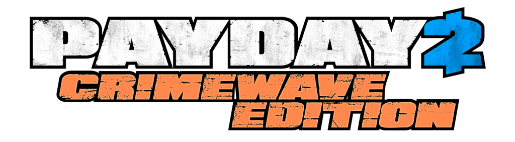 Payday 2 logo png. Crimewave edition coming to