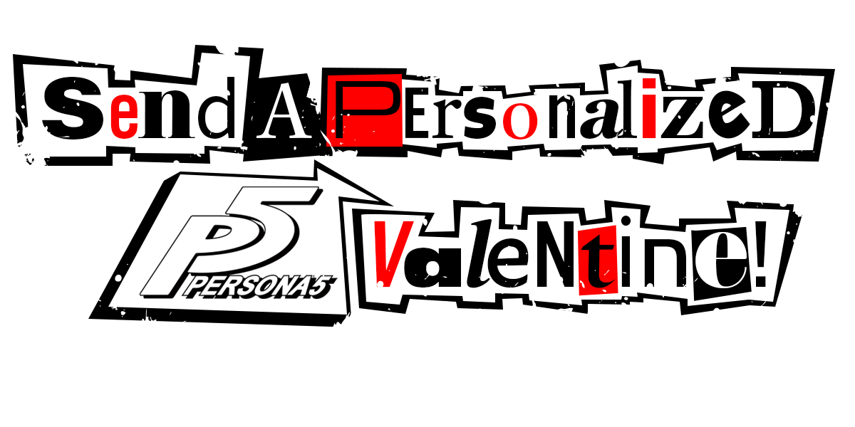 Persona 5 text box png. Send a personalized valentine