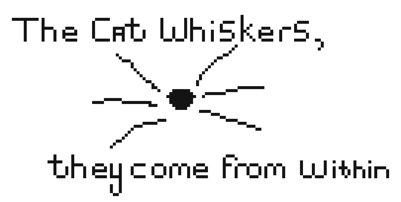 Png cat quotes. The whiskers come from