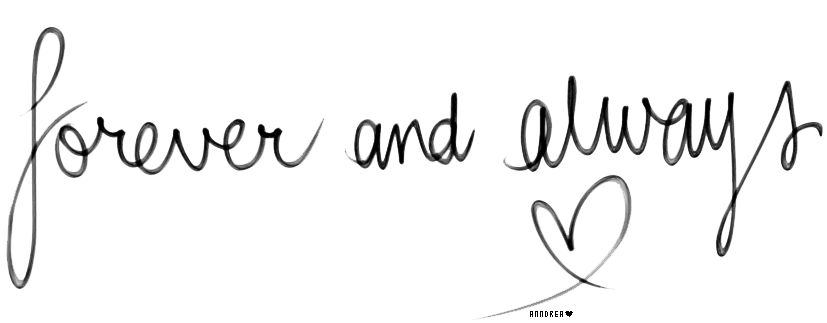Png images text. Forever and always by