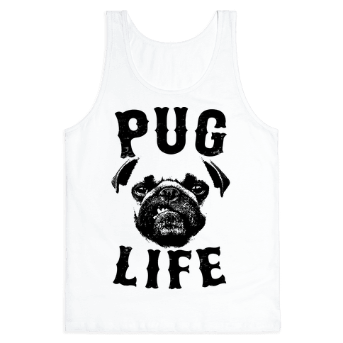 Pug life png. Pugs tank tops lookhuman