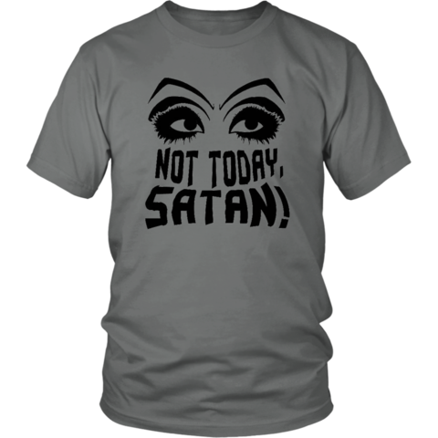 Satan eyes png. Not today shirt it