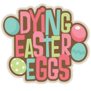 Scentsy svg border. Dying easter eggs title