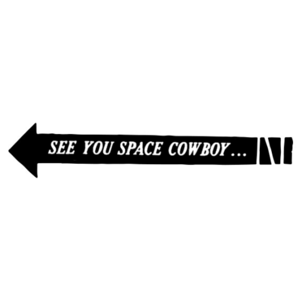 See you space cowboy png. The real folk roundabout
