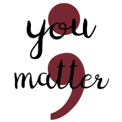Semicolon drawing depression. You matter gift mental