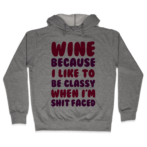 Shit faced transparent png. Hooded sweatshirts lookhuman wine