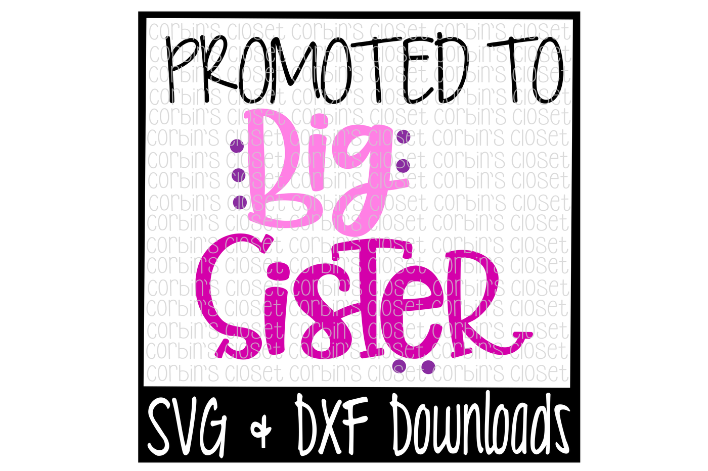 Sister svg. Big promoted to cut