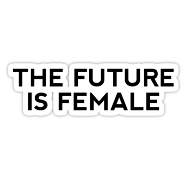 the future is female png