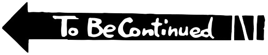 To be continued meme png. Get pictures free icons
