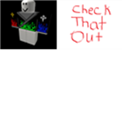 Transparent check chack. That out roblox