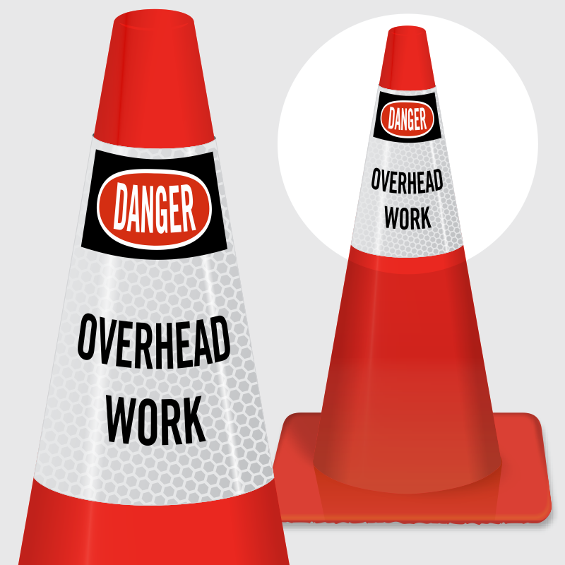 Transparent cone danger. Overhead work collar signs
