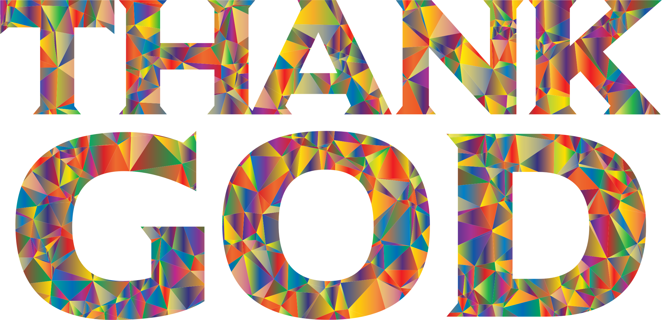 Transparent god typography. Polyprismatic low poly thank