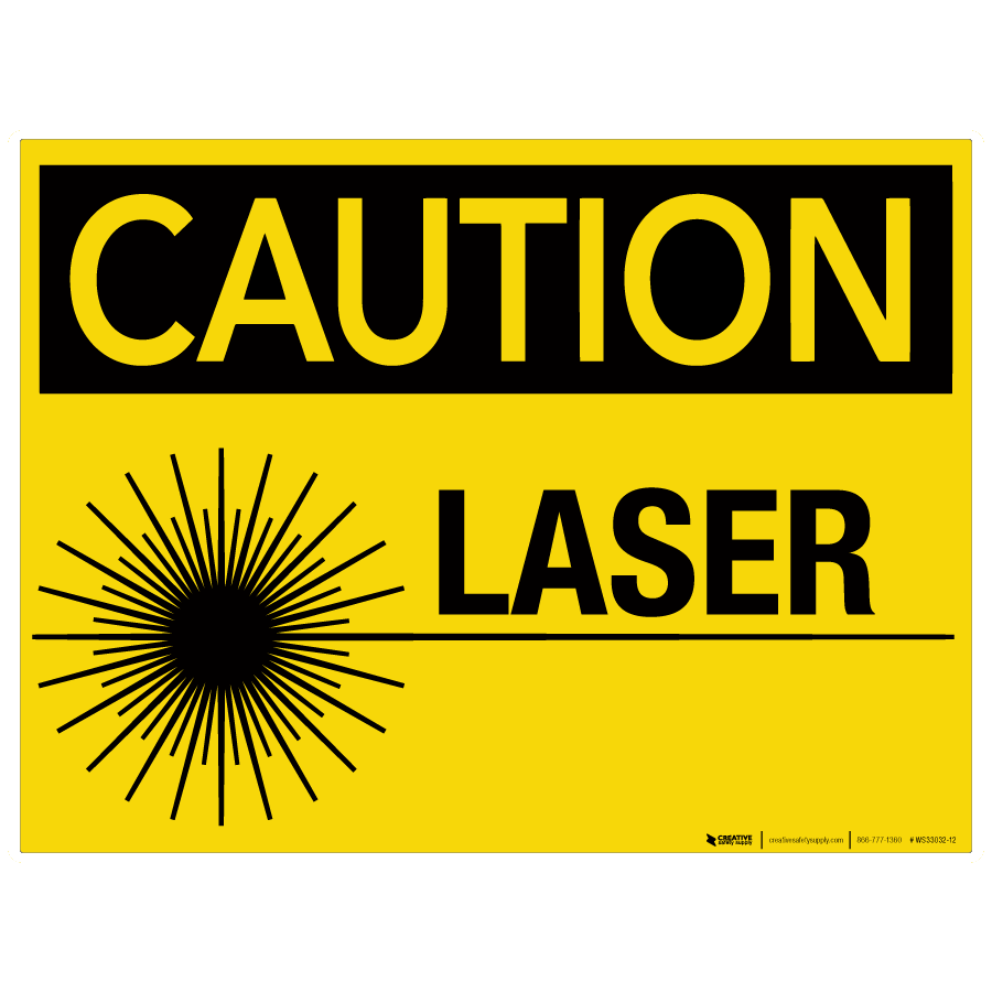 Transparent laser caution. Wall sign phs safety