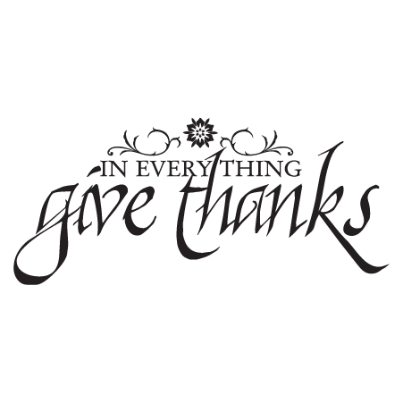 Calligraphy quotes png. Give thanks wall decal