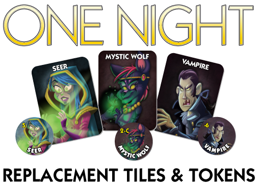 Transparent werewolf night. Replacement tiles tokens for