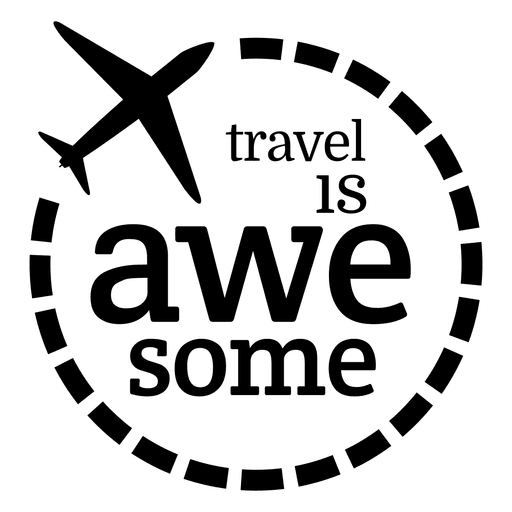 Travel svg. Is awesome label transparent