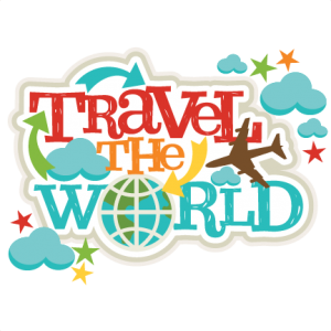 Traveling clipart scrapbook. Travel the world title