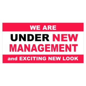 Under new management png. Vinyl banners and exciting