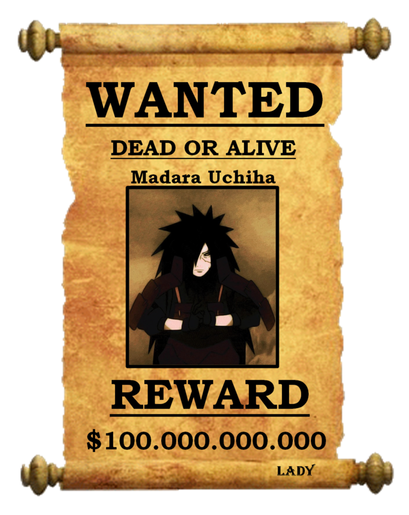 Wanted transparent dead or alive. Madara uchiha by thedemonlady