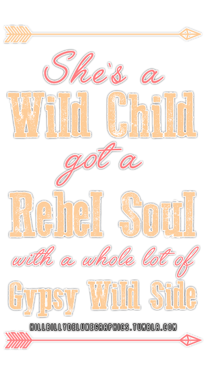 wild child wild soul quote png