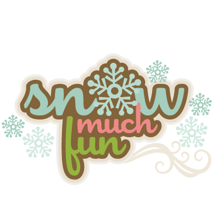 Winter svg hello. Snow much fun scrapbook