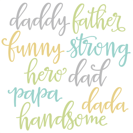 Words set svg scrapbook. Word clipart dad png library