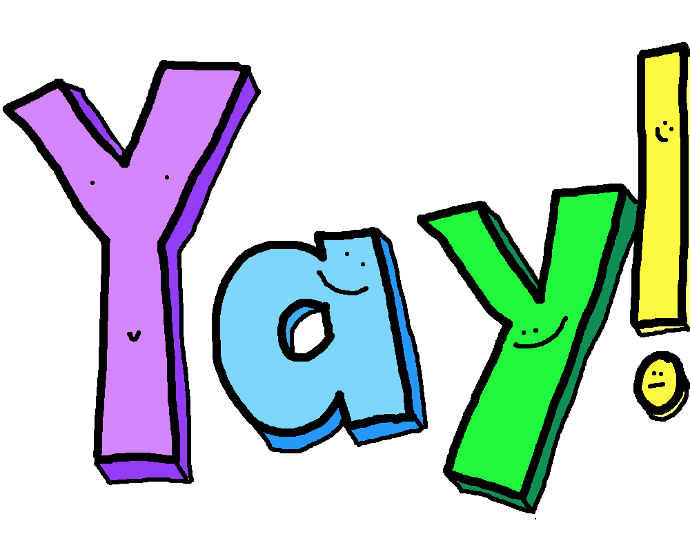 Yay clipart. You did it